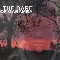 THE DARE OF GARAMBA